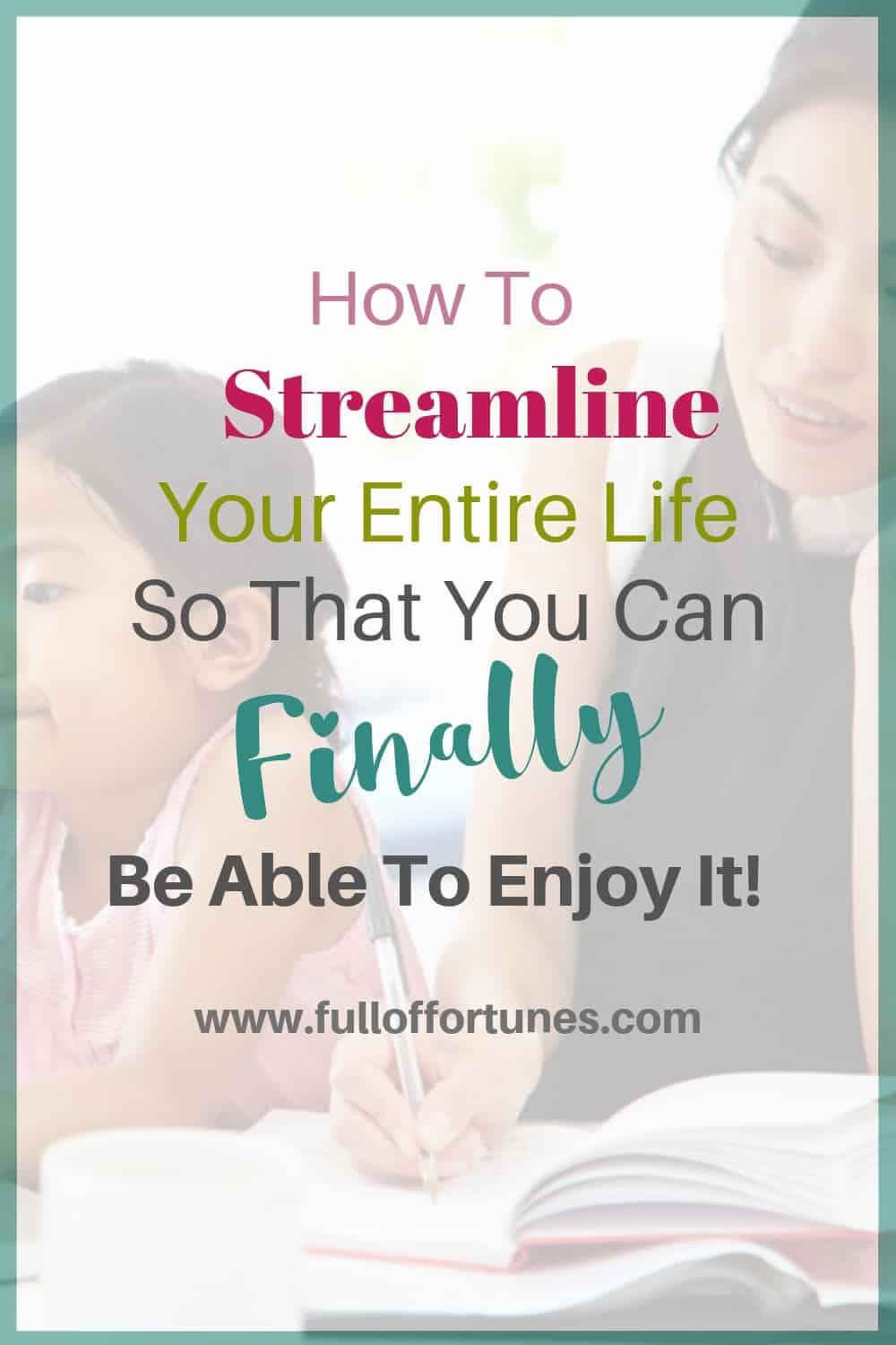 You're a busy mom with calls to make, kids to take care of, and things to do keeps piling up. How do you keep it all together without skipping a beat? Here is how you can streamline your entire life so that you can finally be able to enjoy it too!