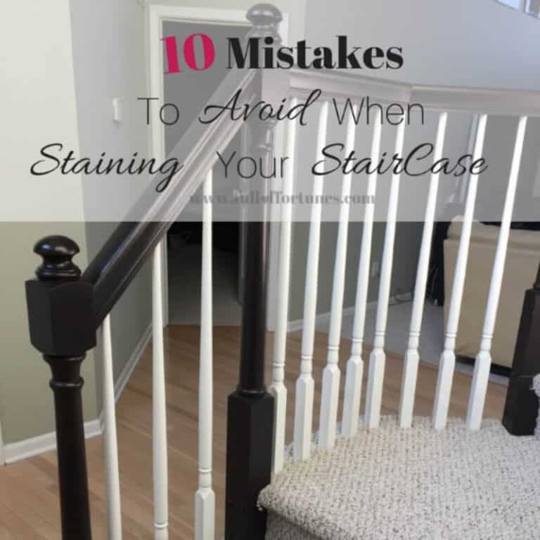 10 Mistakes To Avoid When Staining A Staircase