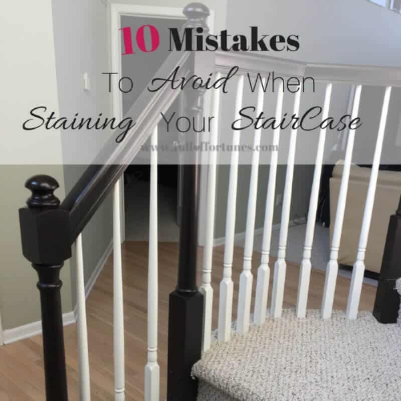 Avoid making these 10 mistakes when staining your staircase & you'll be off to a great start!