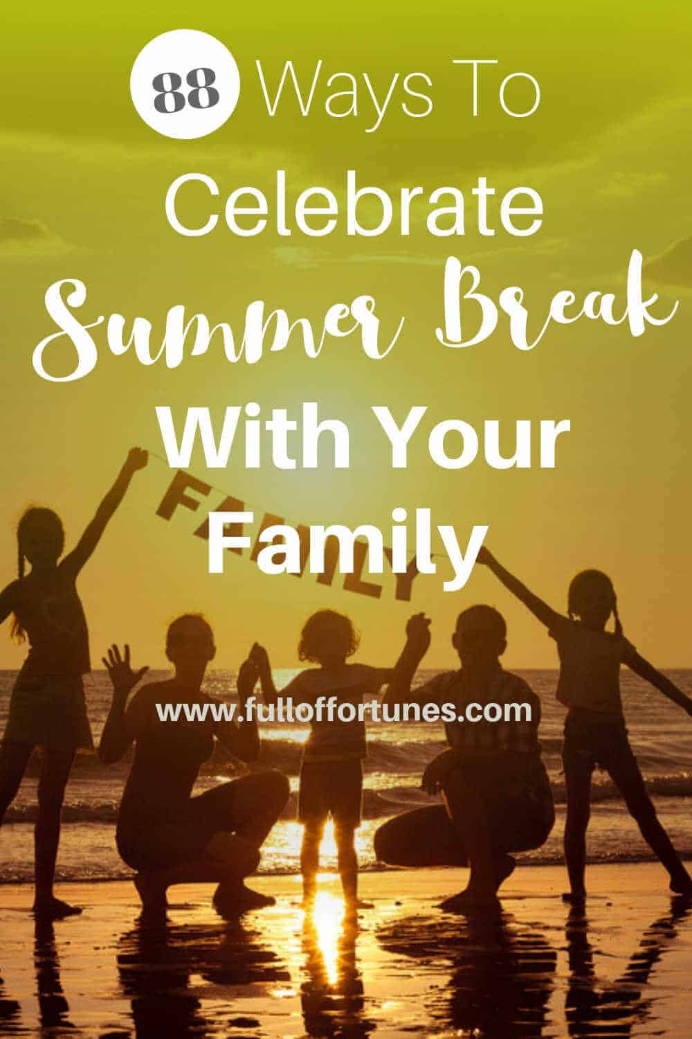Ways To Celebrate Summer Break With Your Family