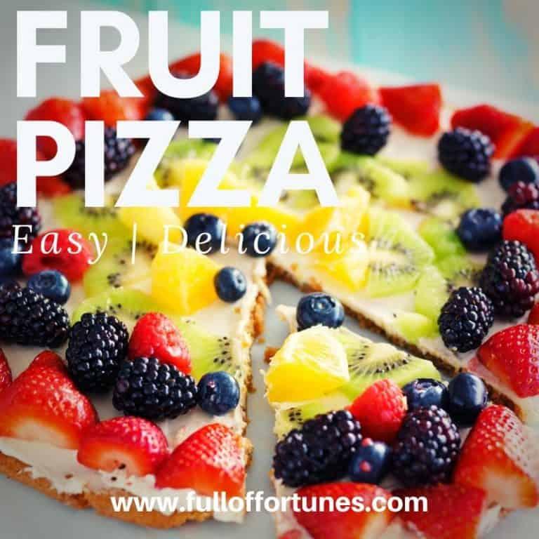 Easy & Yummy Fruit Pizza