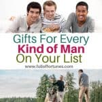 The Awesome List of Gift Ideas For Every Budget To Help You Woo That Man Boy In Your Life!