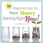 50 Easy Ways For You To Save Money Starting Right Now