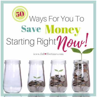 50 Ways For You To Save Money Starting Right Now