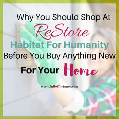Why You Should Shop At ReStore Habitat For Humanity Before You Buy Anything New For Your Home