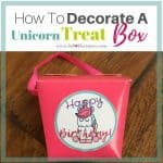How To Decorate A Unicorn Favor Treat Box