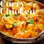 Crazy Delicious Curry Chicken