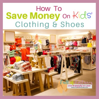 How To Save Money On Kids Clothing & Shoes