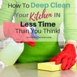 How To Deep Clean Your Kitchen In Less Time Than You Think