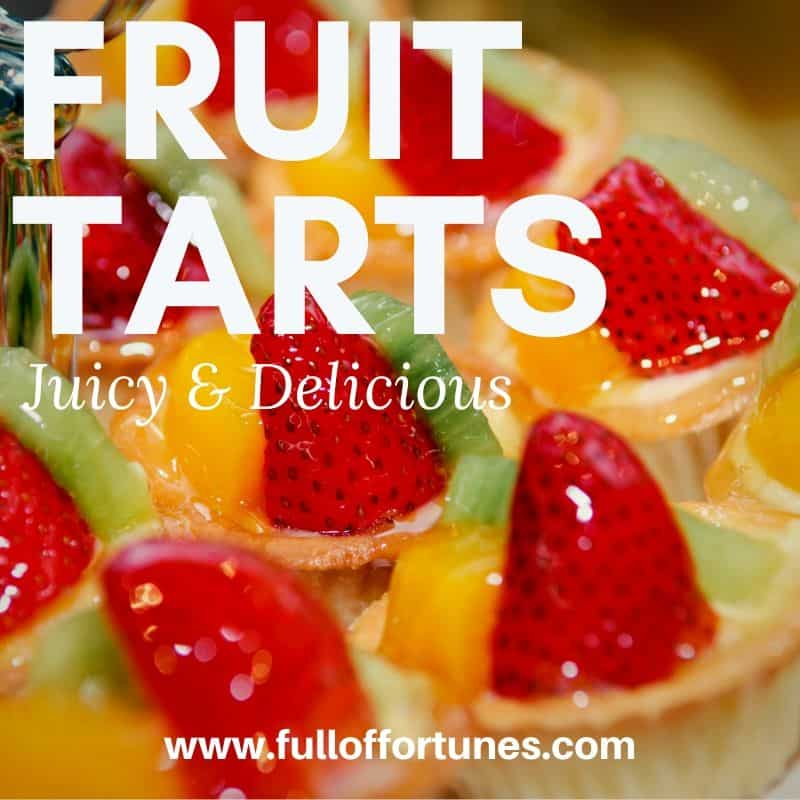 Juicy Delicious Fruit Tarts