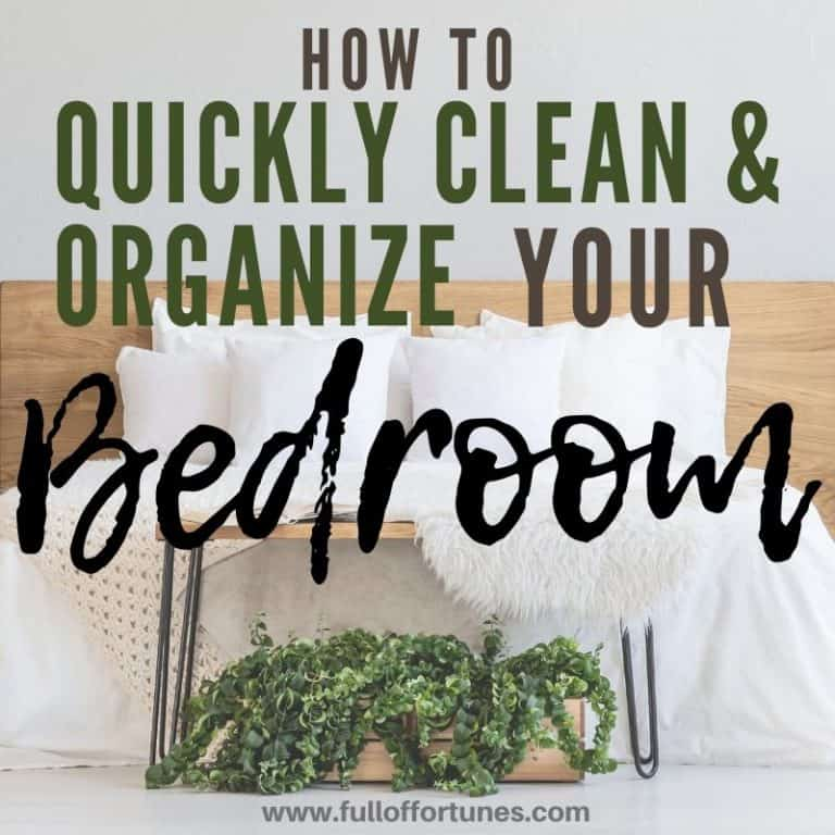 How To Quickly Clean & Organize Your Bedroom