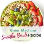 Green Machine Smoothie Bowl Recipe