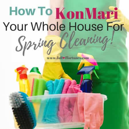 How To KonMari Your Whole House – A 10 Week Spring Cleaning Challenge For The Busy Mom