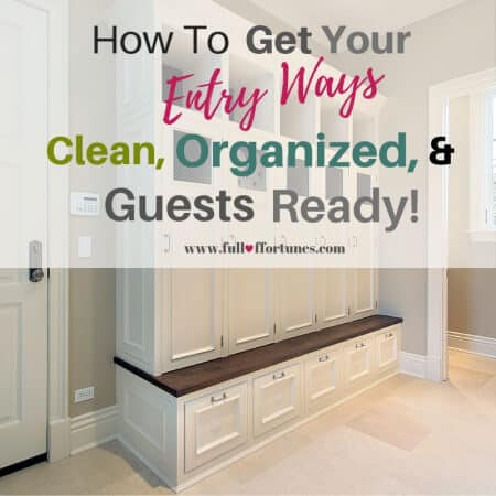 How To Get Your Entryways Clean, Organized, and Guests Ready!