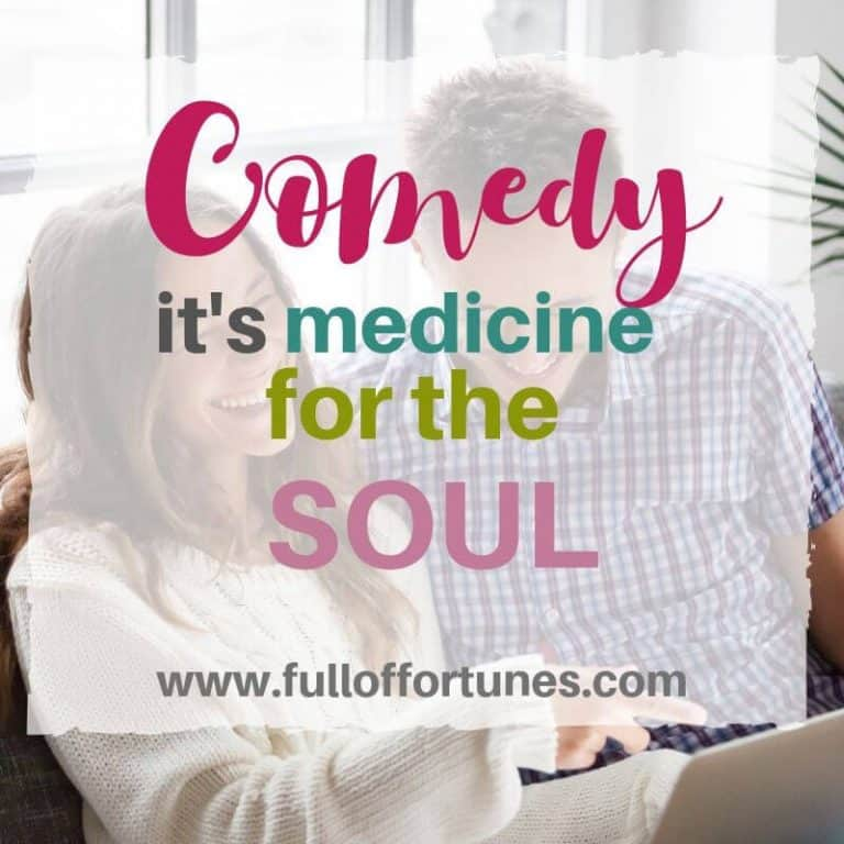 Comedy- it's medicine for my soul.