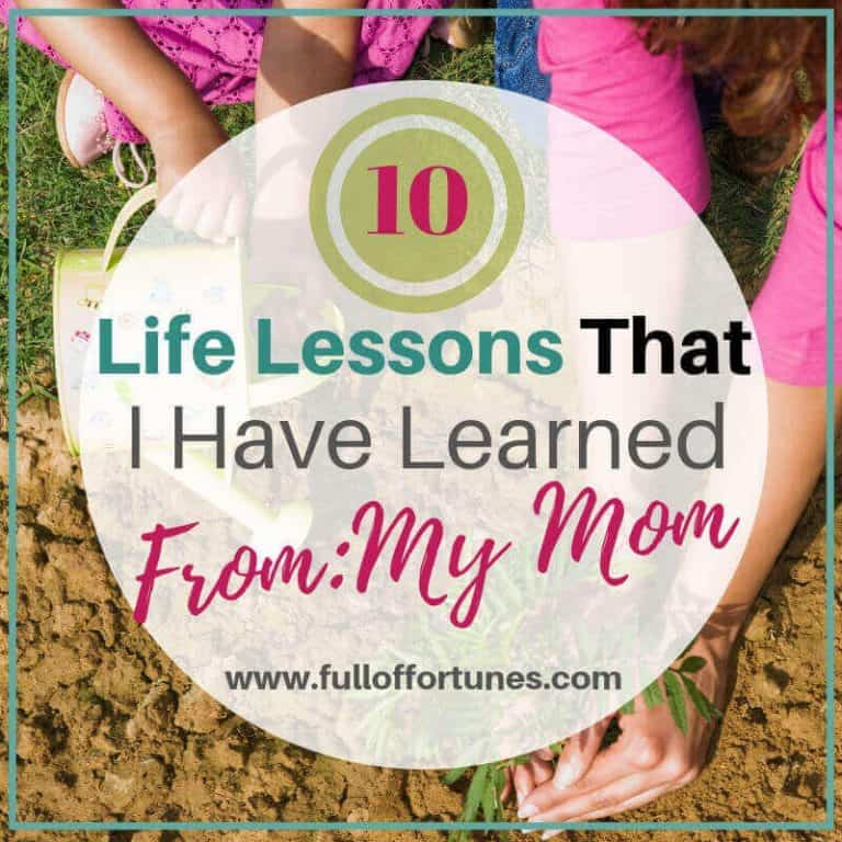 10 Life Lessons That I Have Learned From My Mom