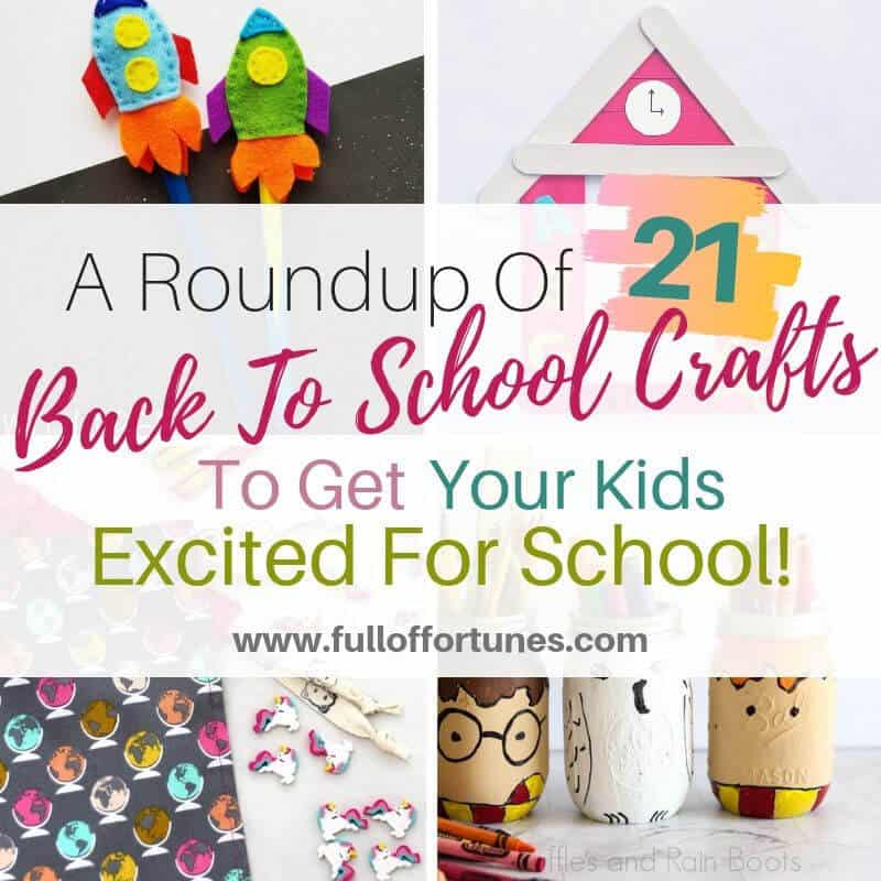 A Round Up of 21 Back To School Crafts To Get Your Kids Excited For School
