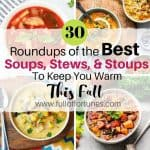 Roundup: 30 Of The Best Soup Recipes To Keep You Warm This Fall