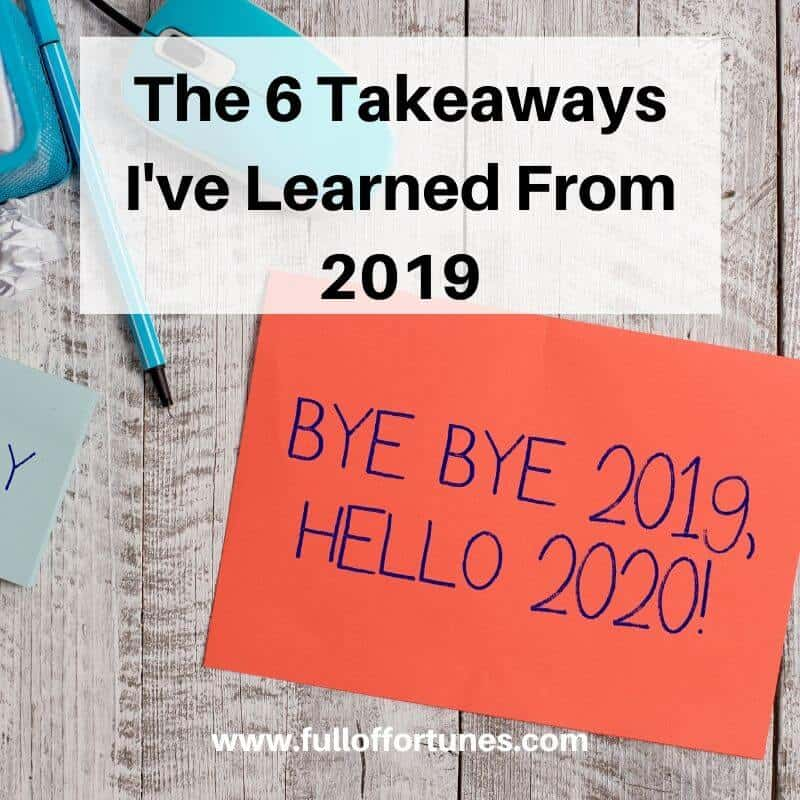 Did you have any highlights from 2019? Here are my 6 takeaways from 2019.