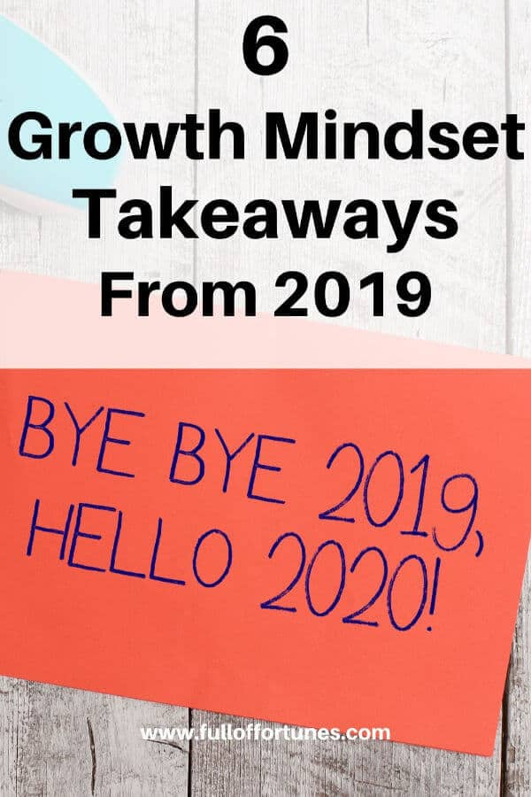 6 Growth Mindset Lessons That I Have Learned From 2019 - Full of Fortunes