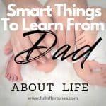 Things My Dad Says That Are True About Life